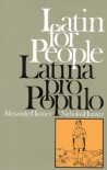 Latin for People : Latina Pro Populo - Paul Alexander Humez