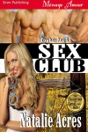 Sex Club (Cowboy Sex #5) - Natalie Acres