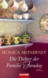 Die Töchter der Familie Faraday - Monica McInerney, Astrid Mania