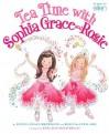 Tea Time with Sophia Grace and Rosie - Sophia Grace Brownlee, Rosie McClelland, Shelagh McNicholas