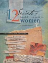 The 12 Secrets of Highly Creative Women: A Portable Mentor - Gail McMeekin