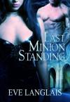 Last Minion Standing - Eve Langlais