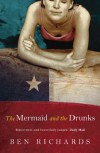 The Mermaid and the Drunks - Ben Richards