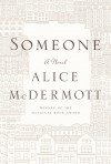 Someone: A Novel - Alice McDermott