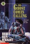 The Ghost Comes Calling - Betty Ren Wright