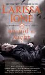 Bound by Night (The Moonbound Clan Vampires) - Larissa Ione