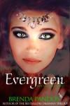 Evergreen (Mer Tales, Book 2) - Brenda Pandos