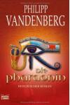 Die Pharaonin - Philipp Vandenberg