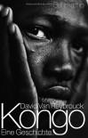 Kongo - Eine Geschichte - David Van Reybrouck