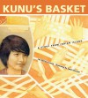 Kunu's Basket: A Story from Indian Island - Lee DeCora Francis, Susan Drucker