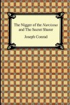 The Nigger of the Narcissus and The Secret Sharer - Joseph Conrad