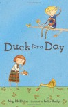 Duck for a Day - Meg McKinlay, Leila Rudge