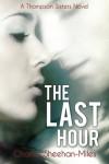 The Last Hour  - Charles Sheehan-Miles
