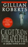 Caught Dead in Philadelphia - Gillian Roberts