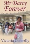 Mr. Darcy Forever (Austen Addicts #3) - Victoria Connelly