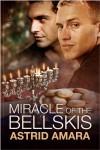 Miracle of the Bellskis  - Astrid Amara