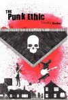 The Punk Ethic - Timothy Decker