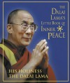 The Dalai Lama's Little Book of Inner Peace - Dalai Lama XIV