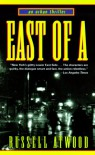 East of A - Russell Atwood
