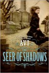 The Seer of Shadows -