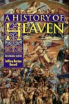 A History of Heaven: The Singing Silence - Jeffrey Burton Russell