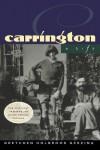 Carrington: A Life - Gretchen Holbrook Gerzina