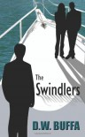 The Swindlers - D.W. Buffa