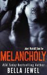 Melancholy - Bella Jewel