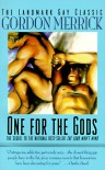 One for the Gods - Gordon Merrick