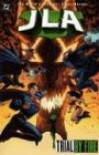 JLA, Vol. 14: Trial by Fire - Joe Kelly, Doug Mahnke, Tom Nguyen