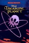Treasure Planet Junior Novelization (Junior Novelization (Econo Clad)) - Disney Staff, Walt Disney Company