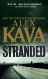Stranded: A Maggie O'Dell Novel - Alex Kava