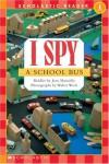 I Spy a School Bus - Jean Marzollo, Walter Wick