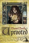 Uprooted - Naomi Novik, Katy Sobey