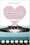 And Then Things Fall Apart - Arlaina Tibensky