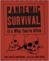 Pandemic Survival: It's Why You're Alive - Ann Love, Jane Drake, Bill Slavin