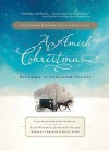 An Amish Christmas: December in Lancaster County - Beth Wiseman, Fuller  Kathleen Fuller, Long  Kelly Long