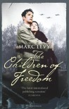 The Children Of Freedom - Marc Levy