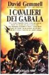 I cavalieri dei Gabala - David Gemmell, Annarita Guarnieri