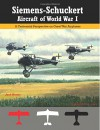 Siemens-Schuckert Aircraft of WWI: A Centennial Perspective on Great War Airplanes (Great War Aviation Centennial Series) (Volume 12) - Jack Herris