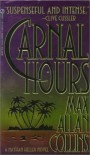 Carnal Hours (Nathan Heller) - Max Allan Collins