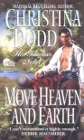 Move Heaven and Earth - James Griffin, Christina Dodd