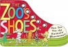 The Zoo's Shoes: Learn to Tie Your Shoelaces! [With Shoelaces] - Lynn Brunelle
