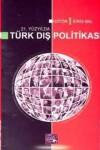21. Yüzyılda Türk Dış Politikası - Idris Bal