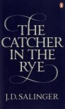 The Catcher in the Rye - J.D. Salinger
