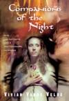 Companions of the Night - Vivian Vande Velde