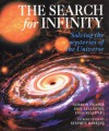 The Search for Infinity: Solving the Mysteries of the Universe - Gordon Fraser;Inge Sellevag