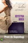Prom do Kopenhagi - Krystyna Mirek