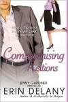 Compromising Positions - Jenny Gardiner, Erin Delaney