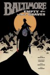 Empty Graves - Mike Mignola, Christopher Golden, Peter Bergting